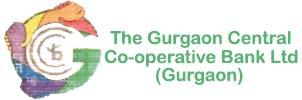 THE GURGAON CENTRAL COOPERATIVE BANK LTD